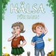 Livsfarlig barnbok om naturlig hälsa